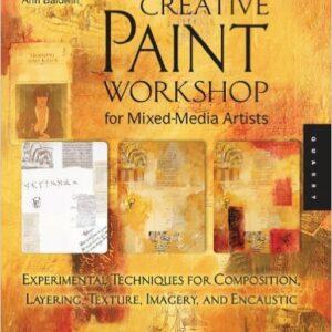 Creative Paint Workshop By Ann Baldwin
