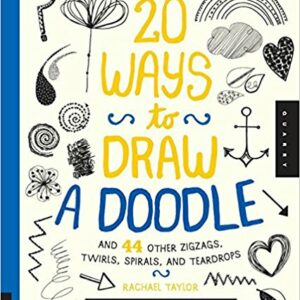 20 Ways To Draw A Doodle By Rachael Taylor